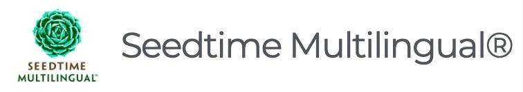Seedtime Multilingual®
